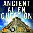 Ancient Alien Question by Philip Coppens