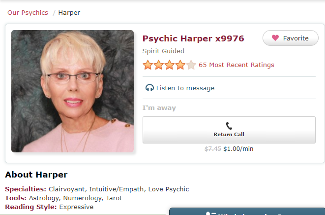 Psychic Harper x9976 - Guided by the Spirit. She is a clairvoyant, an empath and an intuitive and specializes in Love Readings