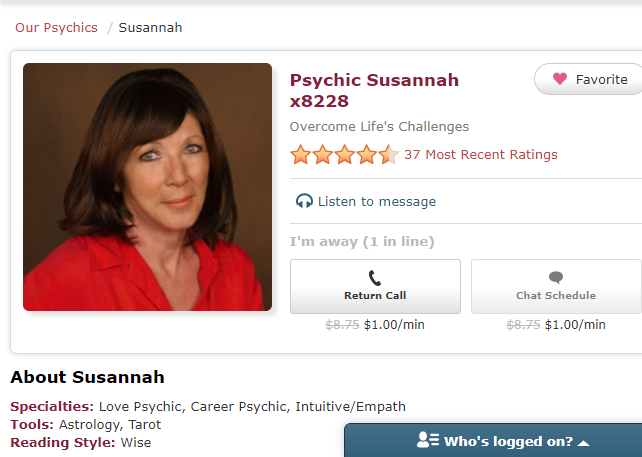 Psychic Susannah x8228 - She can help you overcome your life's difficulties. Career and love psychic. An empath and an intuitive.