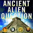 Ancient Alien Question by Philip Coppens